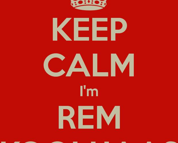 Keep calm, I'm Rem Koolhaas – di Roberto Sommatino