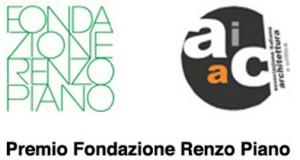 Premio Fondazione Renzo Piano 2013 – pubblicazione progetti partecipanti