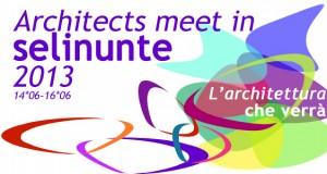 Terzo Meeting Internazionale Architects meet in Selinunte_L 'architettura che verrà  14-15-16 Giugno 2013, Selinunte (TP)