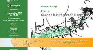 """""""Roma. Quando la città prende il largo"""" di Gabriele De Giorgi: presentazione all'Acquario Romano"""