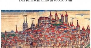 Mostra al Museo Carrer: L 'immagine della città europea: dal Rinascimento al Secolo dei Lumi_Cesare De Seta