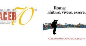 """Mostra Concorso Fotografico ACER 2014 """"Roma: abitare, vivere, essere"""""""