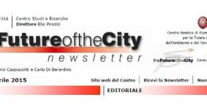 Editoriale The Future of the City – di Elio Piroddi e Paolo Colarossi