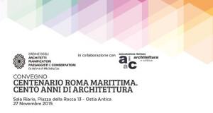 Convegno Centenario Roma Marittima. Cento anni di Architettura
