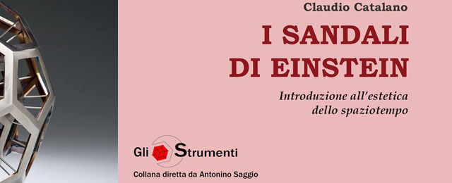 """I sandali di Einstein"", di Claudio Catalano"