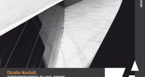 Interpretazione di una forma_ Claudio Nardulli – di Massimo Locci
