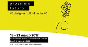 Prossimo Futuro. 45 designer italiani under 40