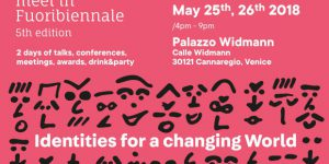 Architects meet in Fuoribiennale. Identities for a changing World: Programma