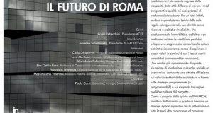 Regole e qualità per il futuro di Roma – di Claudio Betti