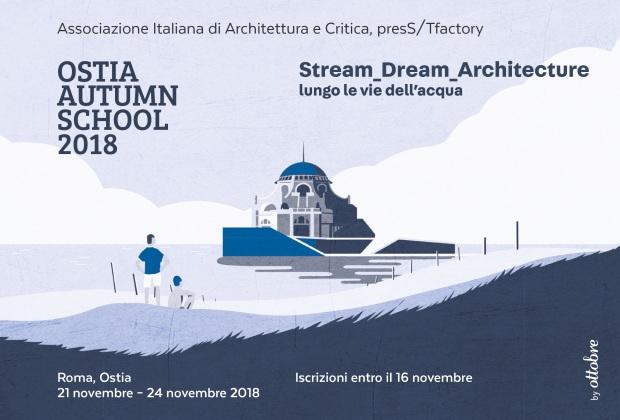 Ostia autumn school 2018 stream dream architecture for Programma arredamenti ostia