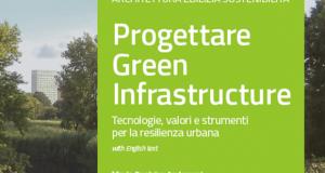 Progettare Green Infrastructure – di Massimo Locci