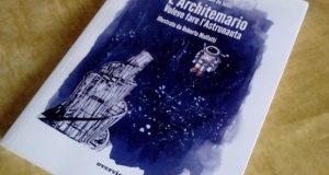 L'architetto (profetico) in libreria – di Christian De Iuliis